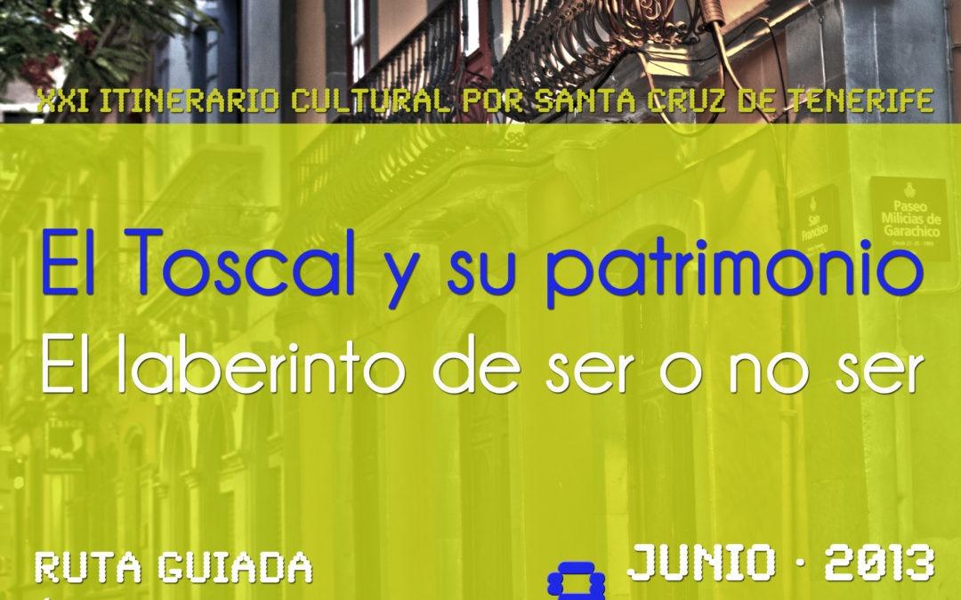 XXI Iti. Cul. EL TOSCAL Y SU PATRIMONIO