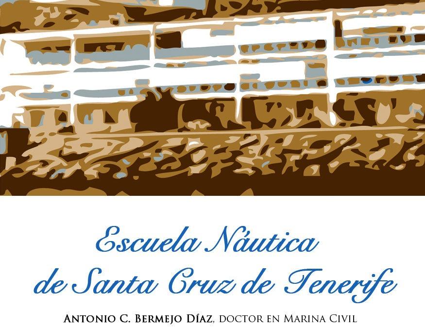 """XXV Iti. Cul.: """"LOS TESOROS DE LA ESCUELA NÁUTICA DE SANTA CRUZ DE TENERIFE"""""""