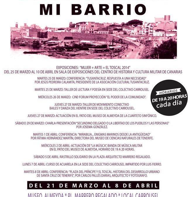 """Festival cultural """"EN EL TOSCAL. MI BARRIO"""" del 21 de marzo al 8 de abril de 2014"""