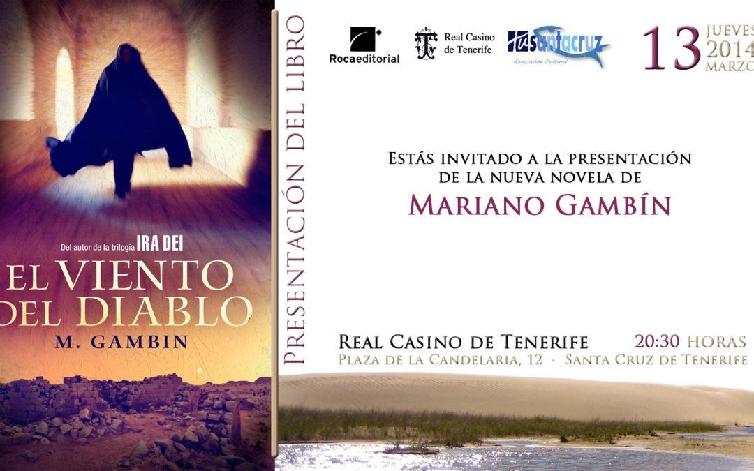 """Presentación de la novela """"EL VIENTO DEL DIABLO"""" de Mariano Gambín"""