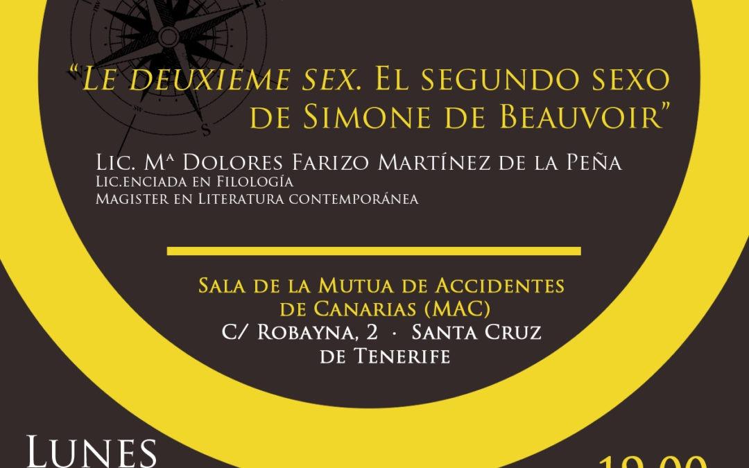 "Coloquio ""FEMINISMO EN EL SIGLO XX"" y Comentarios al libro ""EL SEGUNDO SEXO DE SIMONE DE BEAUVOIR"""