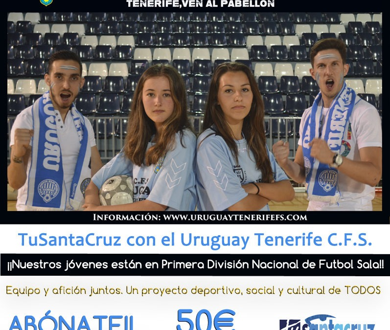 CAMPAÑA DE ABONO al Uruguay Tenerife C.F.S para socios de TUSC