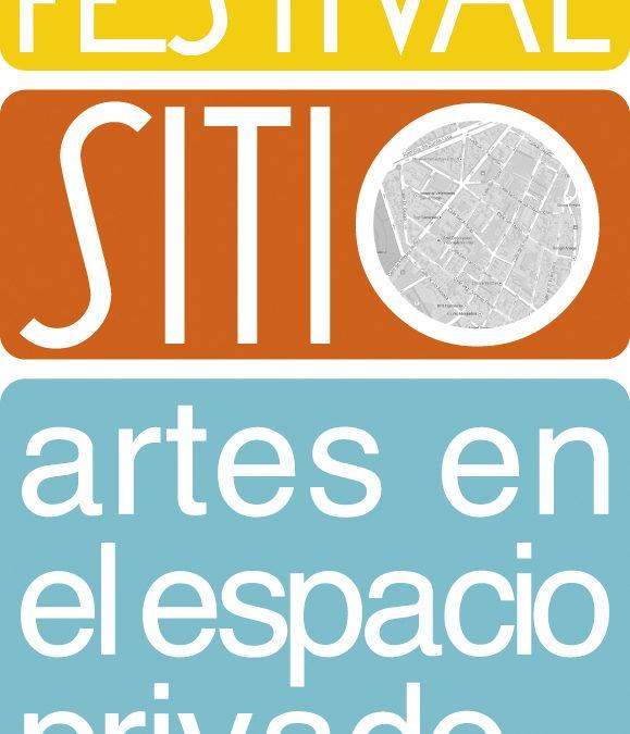 FESTIVAL SITIO. ARTES EN EL ESPACIO PRIVADO. 16 – 19 de octubre