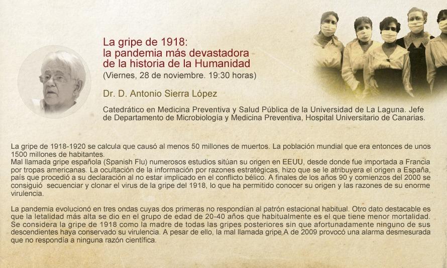 """Conferencia """"LA GRIPE DE 1918: LA PANDEMIA MÁS DEVASTADORA DE LA HISTORIA DE LA HUMANIDAD"""" por Dr. D. Antonio Sierra – 28 NOV"""