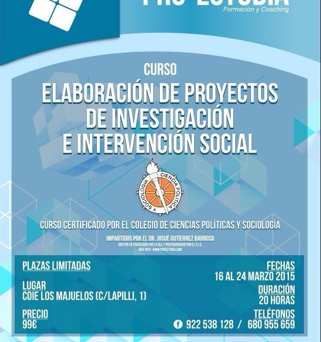 CURSO DE ELABORACIÓN DE PROYECTOS DE INVESTIGACIÓN SOCIAL E INTERVENCIÓN SOCIAL