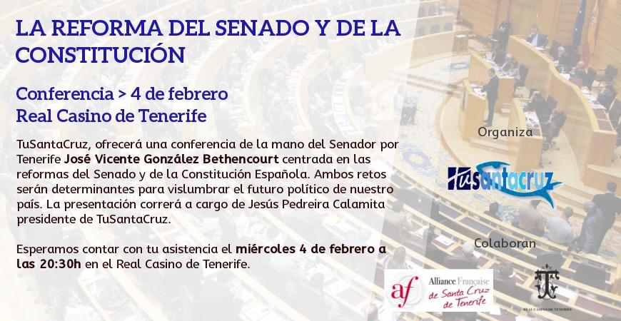 """Conferencia """"La Reforma del Senado y de la Constitución"""" por D José Vicente González Bethencourt. Miércoles 4 de Febrero"""
