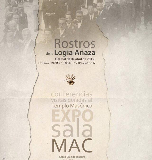 """Exposición y ciclo de conferencias """" Rostro de la Logia de Añaza"""" durante el mes de abril."""