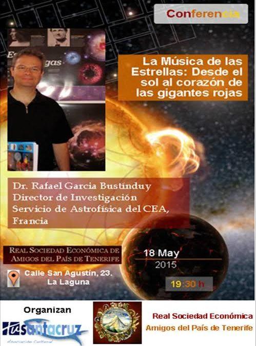 Conferencia: La Música de las Estrellas: Desde el sol al corazón de las gigantes rojas. Lunes 18 de mayo a las 19.30h
