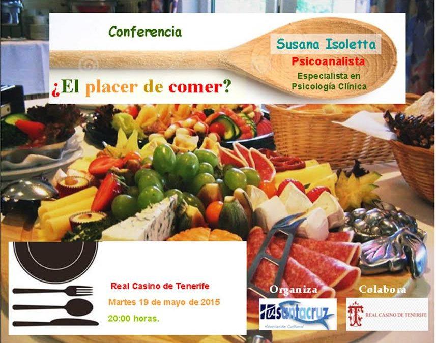 Conferencia: ¿ El placer de comer ? martes 19 de mayo a las 20h en el Real Casino de Tenerife