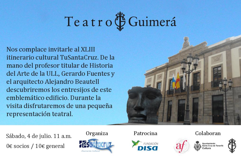 XLIII ITINERARIO CULTURAL TuSantaCruz TEATRO GUIMERÁ 4 de julio