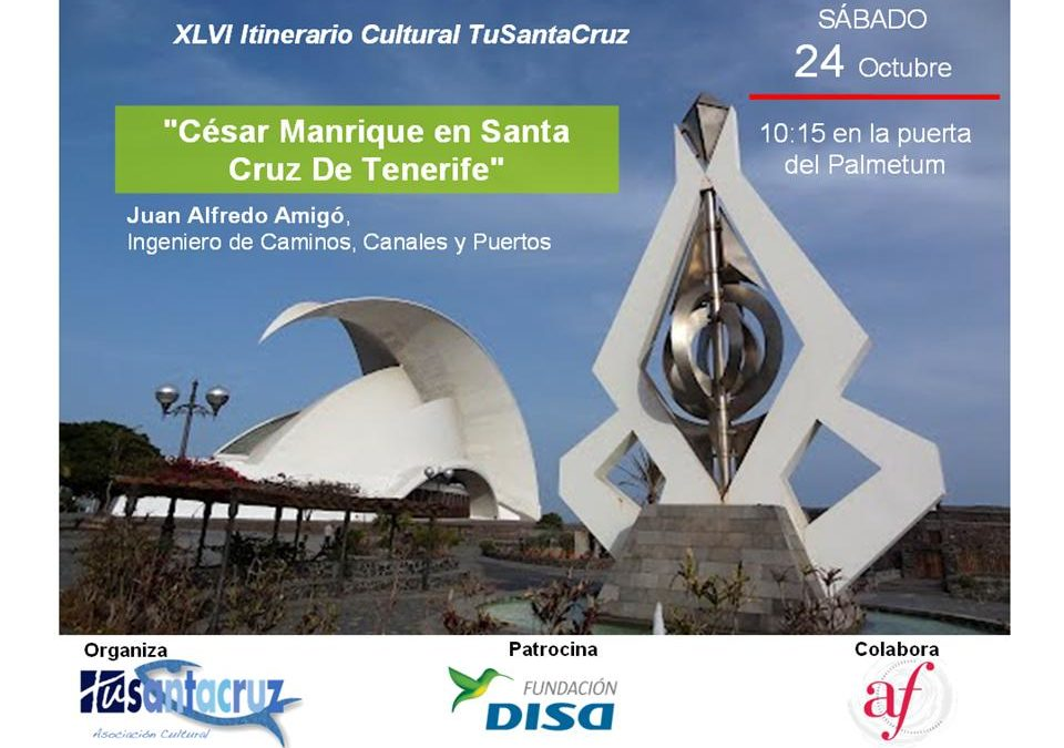 "LXVI Itinerario Cultural ""César Manrique en Santa Cruz de Tenerife"""
