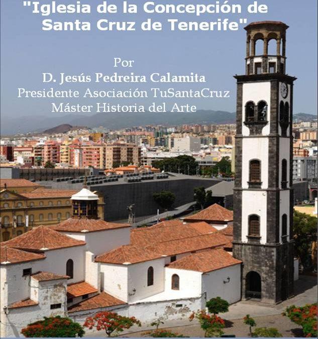 """LXVII itinerario cultural """"Iglesia de la Concepción de Santa Cruz de Tenerife"""" Sábado 12 de diciembre de 2015"""