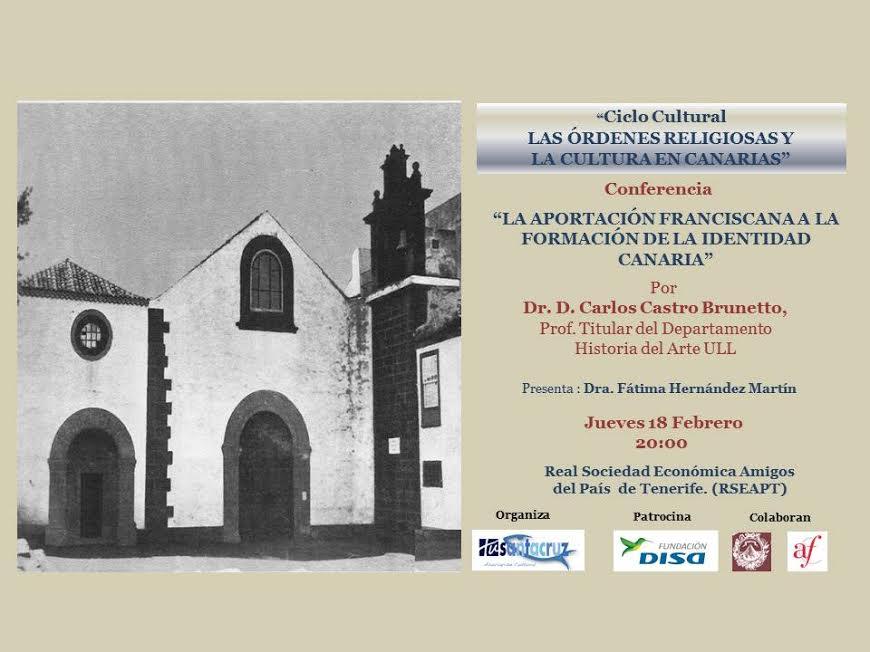 """Ciclo Cultural """"Las Órdenes Religiosas y la Cultura en Canarias"""""""