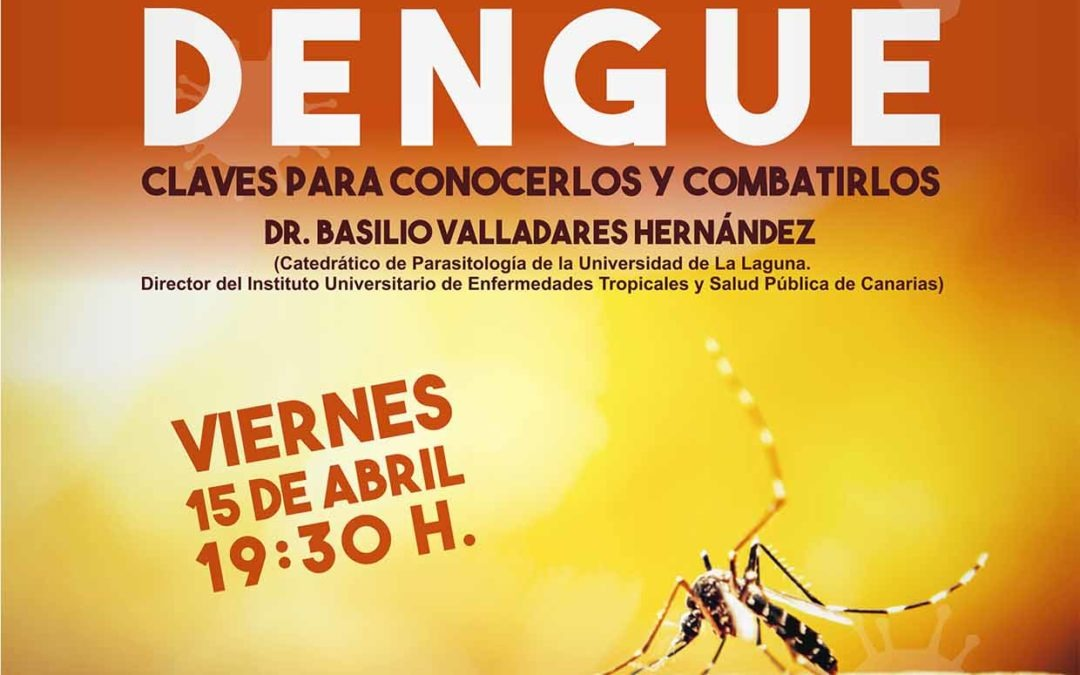 """CONFERENCIA Viernes 15 abril a las 19:30h Cuartel Almeyda """" El Zika y otros virus emergentes"""" Dr. D. Basilio Valladares, Director del Instituto de Enfermedades Tropicales"""