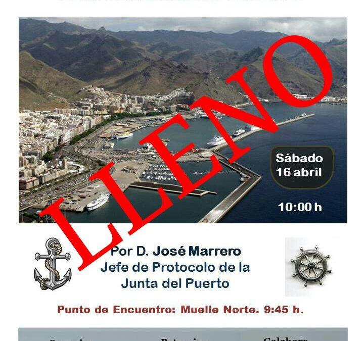 """XLIX Itinerario Cultural """"RECORRIDO POR EL PUERTO DE SANTA CRUZ DE TENERIFE"""" Sábado 16 abril 09:30H D. José Marrero"""