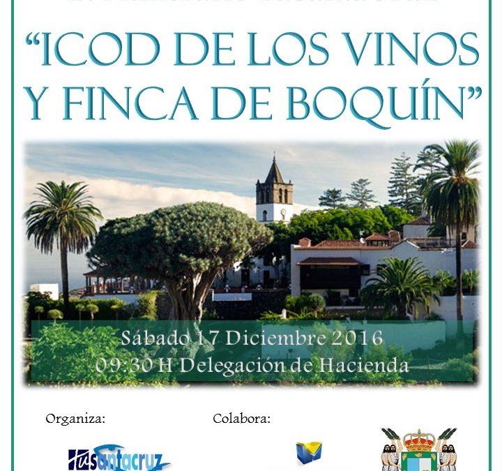"""LVI Itinerario Cultural TSC """"Icod de los Vinos y Finca Boquín"""" sábado 17 de diciembre de 2016 a las 9h salida Delegación de Hacienda"""