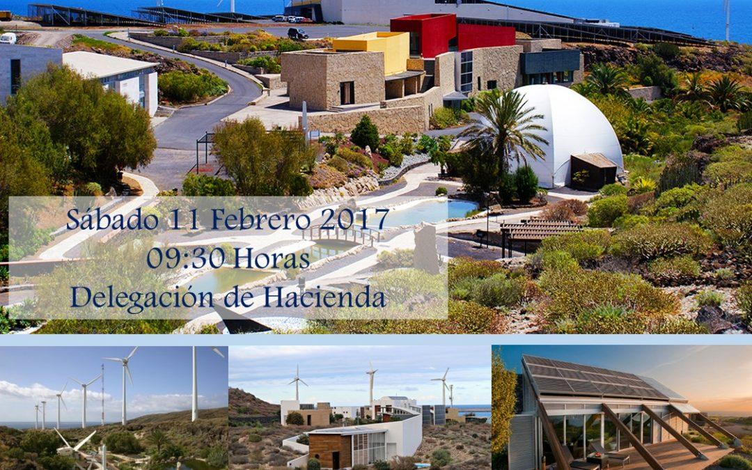 """ITINERARIO Sábado 11 Febrero 2017 """"Paseo Tecnológico ITER y Viviendas Bioclimáticas."""