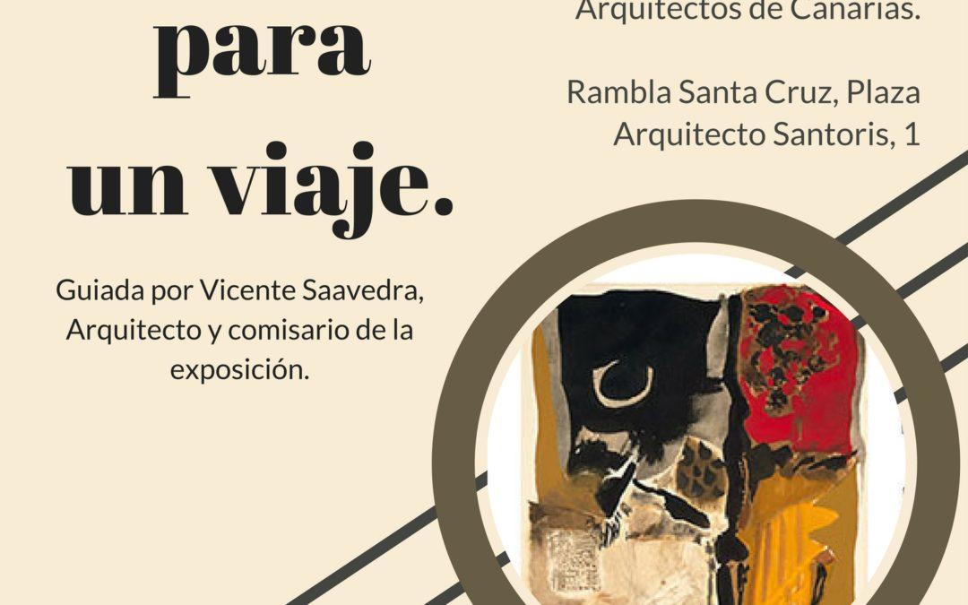 UNA COLECCIÓN PARA UN VIAJE por Arquitecto Vicente Saavedra martes 28 marzo 18h en Colegio Arquitectos Rambla SC