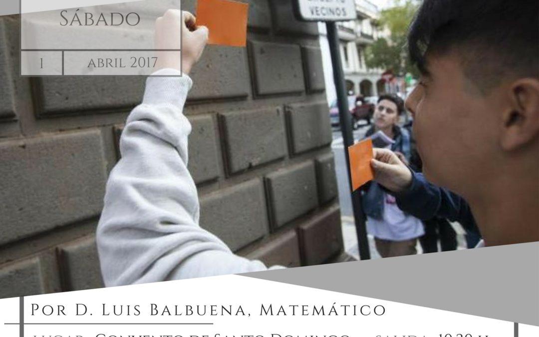 """LVII Itinerario Cultural """"LA LAGUNA Y LAS MATEMÁTICAS"""" Sábado 1 de abril de 2017 a las 10,30 Convento de Santo Domingo"""