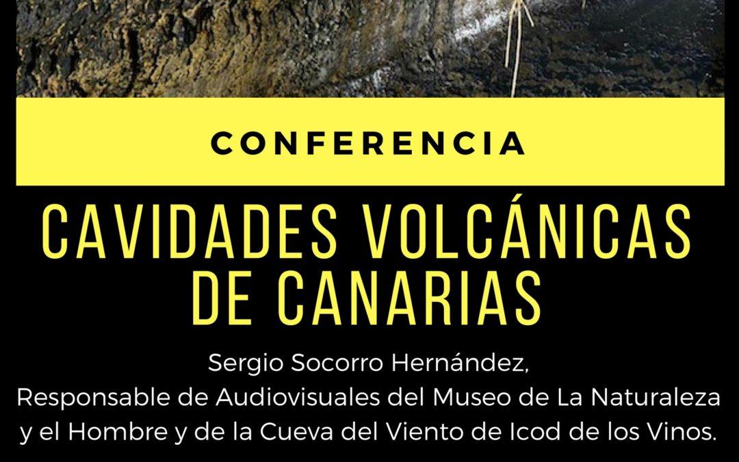 """Conferencia """"Cavidades volcánicas de Canarias"""" por Sergio Socorro Hernández RSEAPT 19 h"""