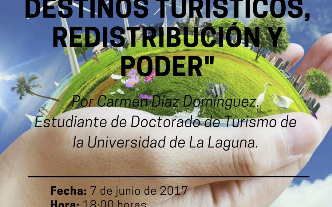 """CONFERENCIA """"Re-motivación en destinos turísticos, redistribución y poder"""" por Dña. Carmen Díaz Domínguez, miércoles 7 junio 18:00 horas Cámara de Comercio de Santa Cruz de Tenerife"""