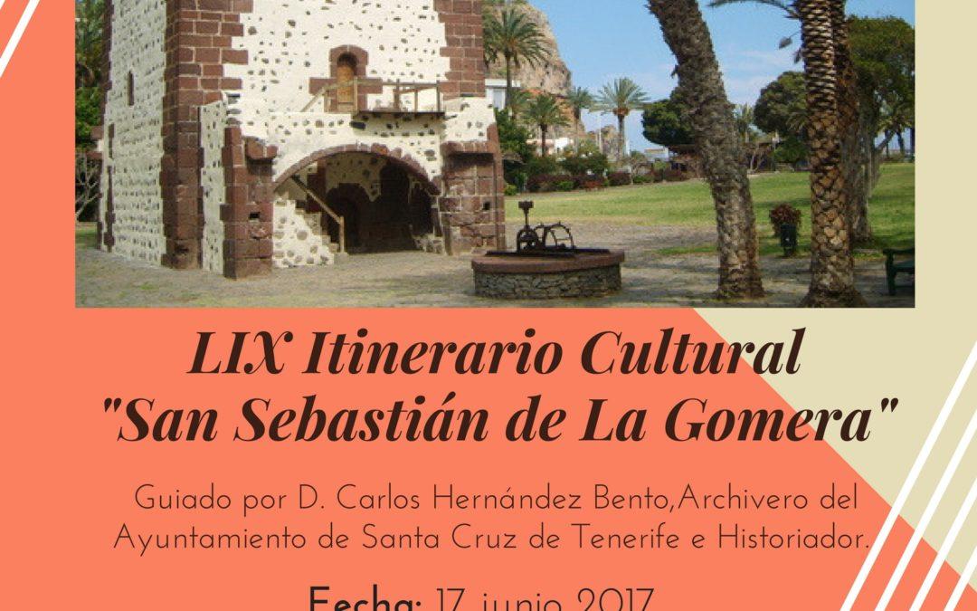 """LIX Itinerario Cultural """"San Sebastián de La Gomera"""". Sábado 17 junio 09:30 horas, D. Carlos Hernández Bento, Archivero del Ayuntamiento de Santa Cruz de Tenerife e Historiador"""