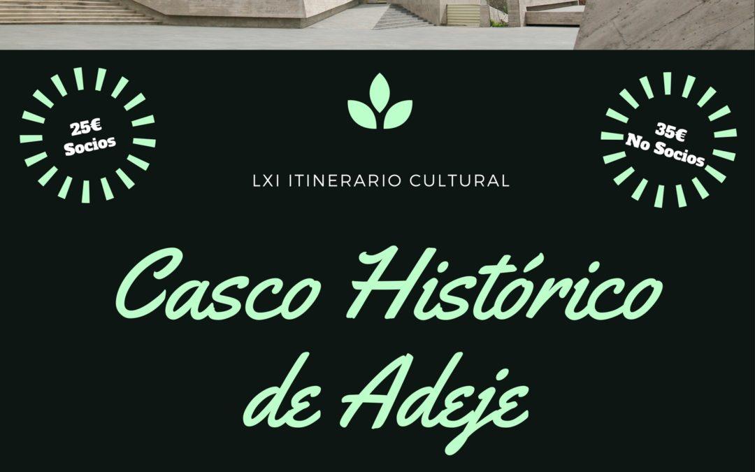 """LXI Itinerario Cultural """"Casco Histórico de ADEJE"""". Sábado 8 julio 09h Delegación de Hacienda"""