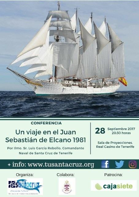 """CONFERENCIA """"Un viaje en el Juan Sebastián Elcano, 1981"""" Ilmo.Sr.D.Luis García Rebollo, Casino 28 septiembre 20,30h"""