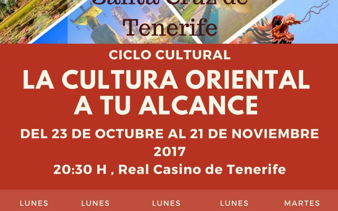 "Ciclo Cultural ""Vive Asia en Santa Cruz de Tenerife. La Cultura Oriental a tu alcance"". Del 23 de octubre al 21 de noviembre."