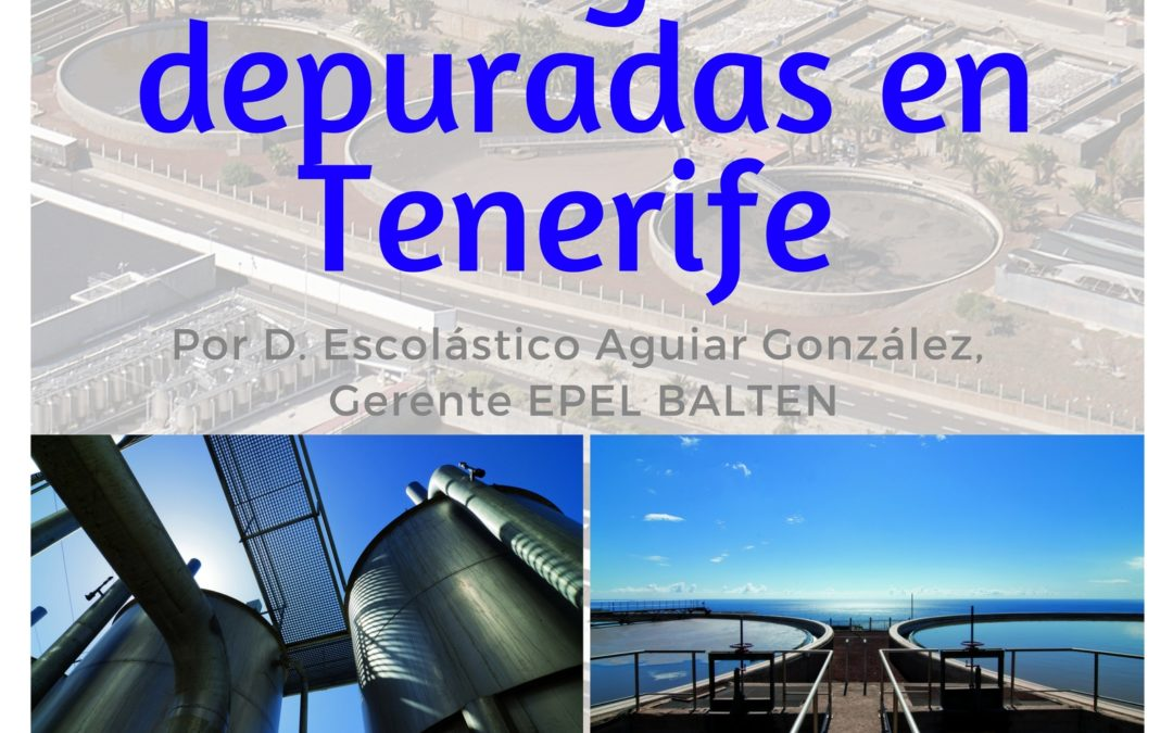 "Conferencia ""Reutilización de aguas depuradas en Tenerife"" Escolástico Aguiar González MAC martes 3 octubre 19 h"