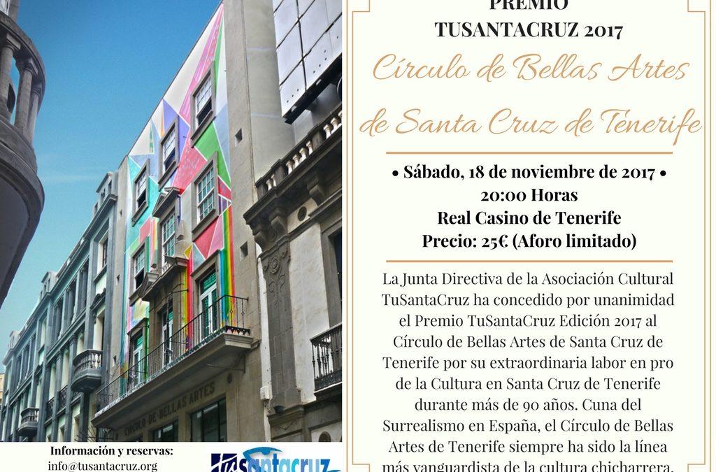 Premio TuSantaCruz 2017 sábado 18 Noviembre 2017 a 20:00H en Real Casino de Tenerife