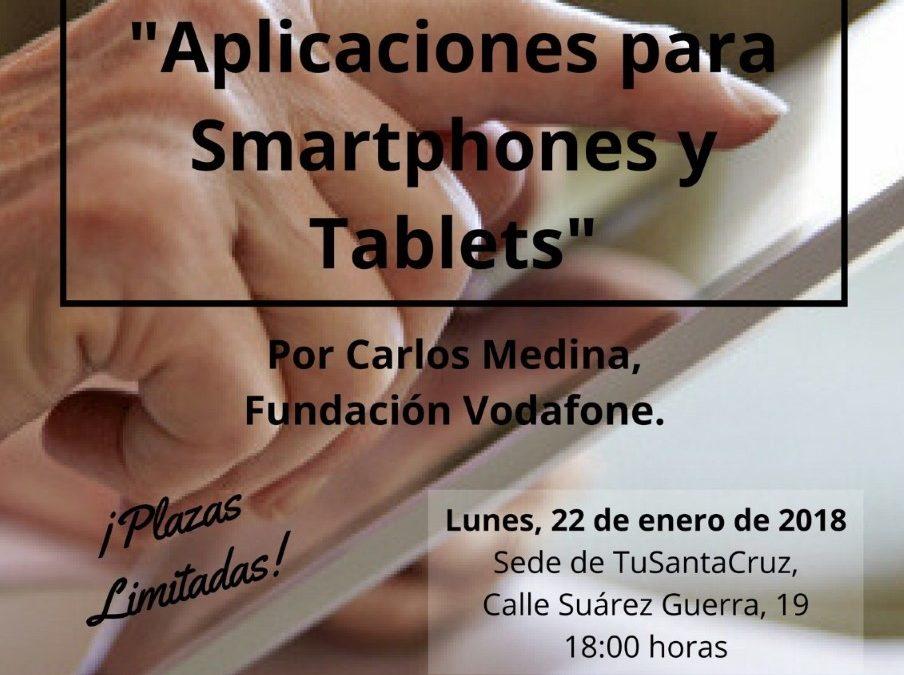 """Taller """"Brecha digital de Mayores: aplicaciones para SMARTPHONES y TABLET"""" por Carlos Medina Fundación Vodafone lunes 22 enero 18h sede TSC"""