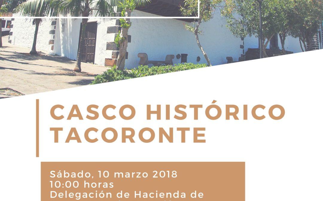 """LXIX Itinerario Cultural """"Casco Histórico de Tacoronte"""", sábado 10 de marzo de 2018, 10:00 horas"""