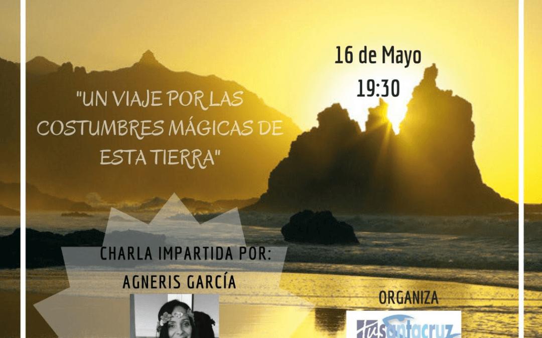 """Conferencia de Dña. Agneris García Luque """"Tenerife: costumbres, magias y rituales. Mitos y realidades""""  RCT 16 mayo 2018"""