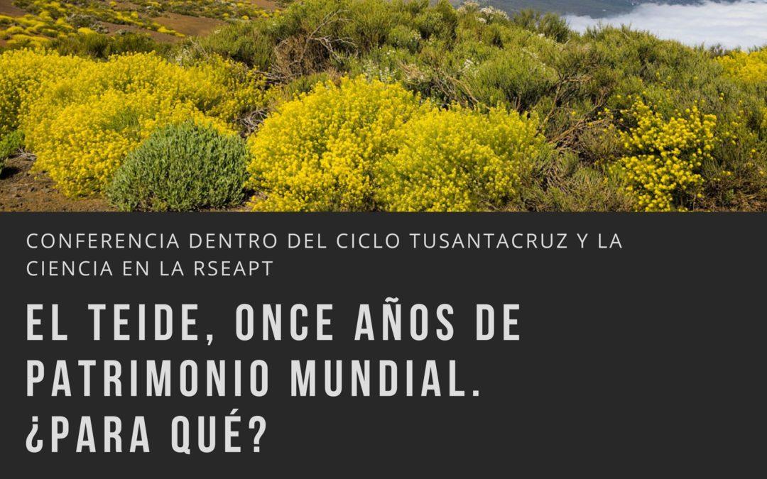 """Conferencia Dr.Carlos Silva """"El Teide: once años de Patrimonio Mundial ¿para qué"""" RSEAPT 19 h"""