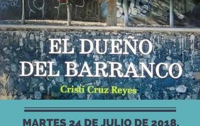 """Club de Lectura TuSantaCruz-Círculo de Bellas Artes. Libro de la escritora Cristi Cruz """"El dueño del barranco"""" PRÓXIMO martes 24 julio 20h"""
