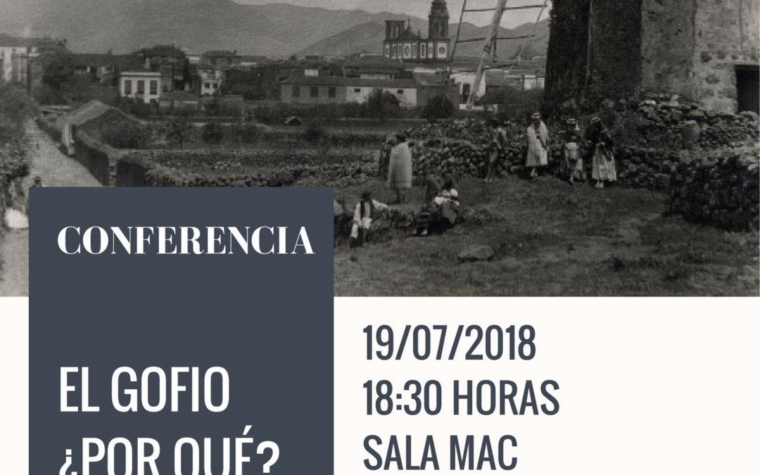 Conferencia EL GOFIO ¿POR QÚE? por Dr. D. Víctor García Nieto y D. José Víctor Afonso Perdomo MAC jueves 19 julio 18,30 h