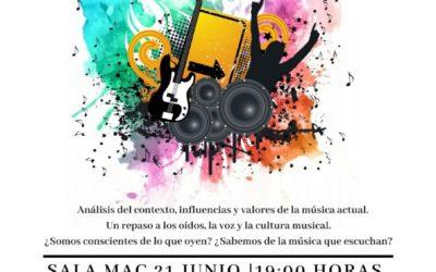 Conferencia Joaquín de la Cuesta ¿Qué escuchan nuestros hijos? jueves 21 junio 19 horas MAC