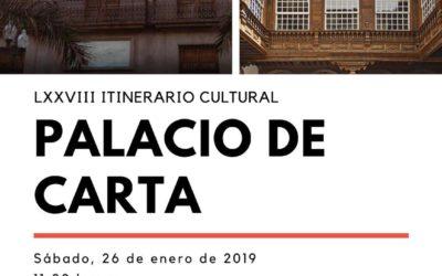 """LLENO. LXXVIII Itinerario Cultural """"PALACIO DE CARTA"""", en Santa Cruz de Tenerife. Sábado 26 enero de 2019 a las 11:00 horas."""