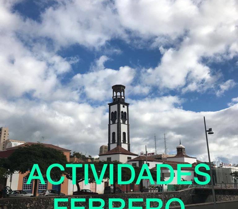 ACTIVIDADES MES DE FEBRERO 2019 TUSANTACRUZ