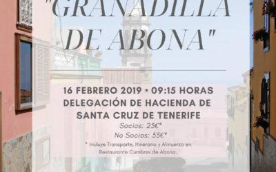 """LXXIX ITINERARIO CULTURAL """"GRANADILLA DE ABONA"""", SÁBADO 16 DE FEBRERO DE 2019, A LAS 09:15 HORAS. DELEGACIÓN DE HACIENDA S/C. DE TENERIFE."""