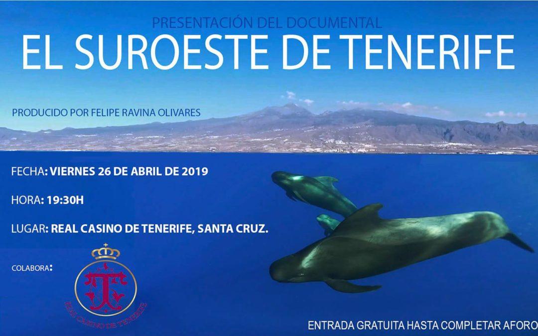 """Proyección del documental """"El suroeste de Tenerife"""" dirigido por Felipe Ravina Olivares. Real Casino de Tenerife, viernes 26/04/2019, 19:30 horas."""