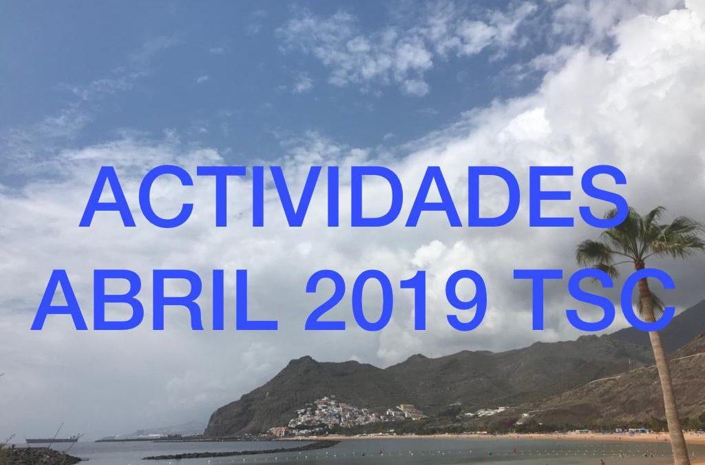 ACTIVIDADES MES DE ABRIL 2019 TuSantaCruz