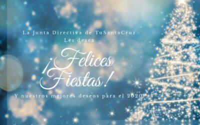 La Junta Directiva de TuSantaCruz les desea ¡FELICES FIESTAS! Y nuestros mejores deseos para el 2020.